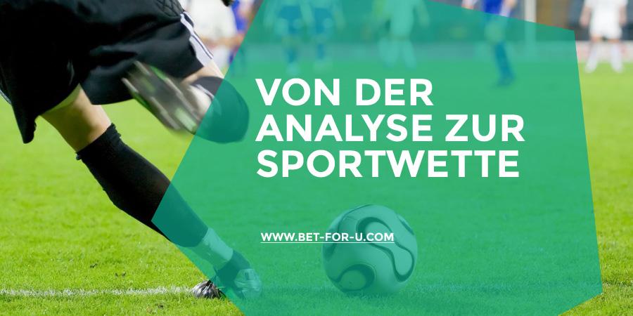 Von der Analyse zur Sportwette