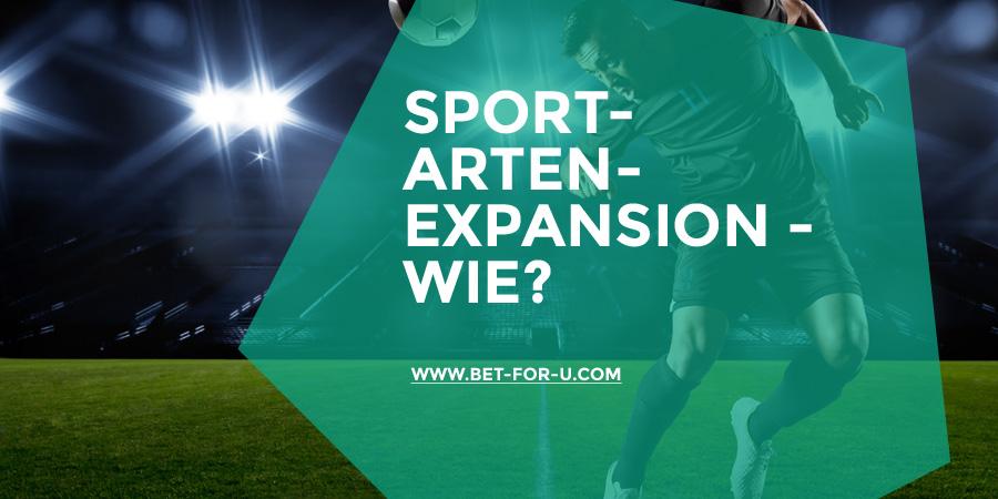 Sportarten-Expansion - wie?